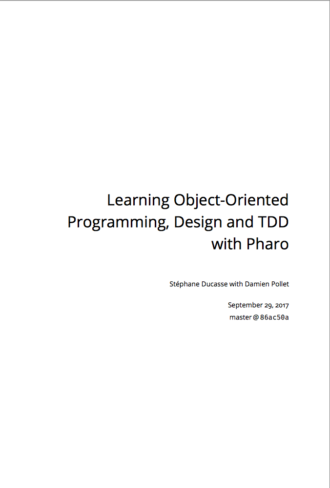 Learning Object-Oriented Programming, Design and TDD with Pharo