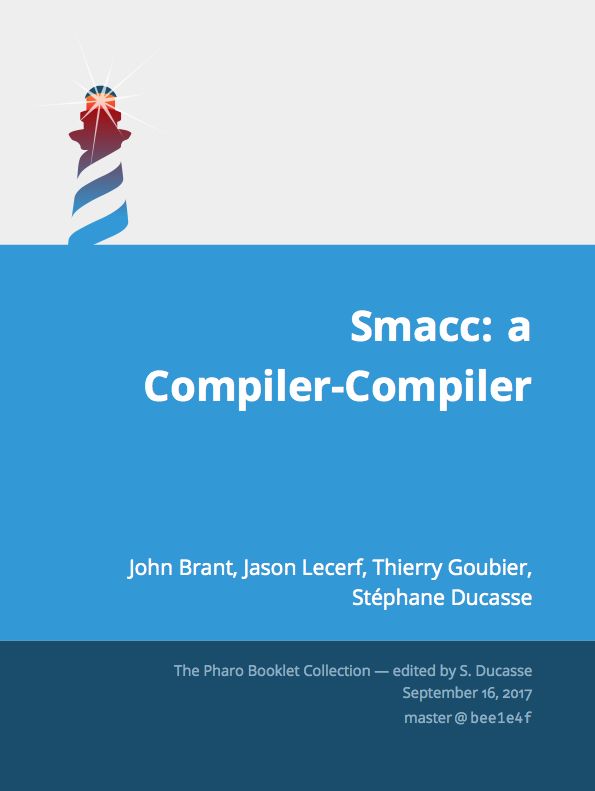 Smacc: a Compiler-Compiler